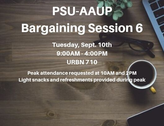 PSU-AAUP Bargaining Session 6